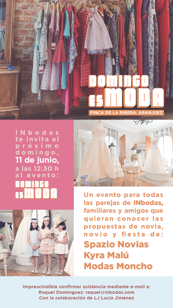 11 junio - Domingo es Moda